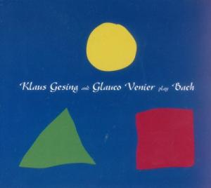 Klaus Gesing and Glauco Venier Play Bach